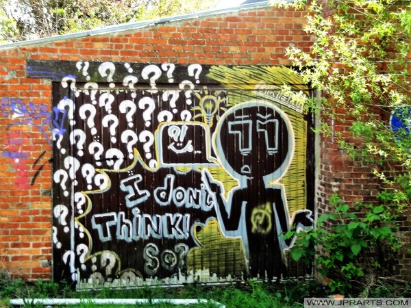 Graffiti 'I don't Think' in Doel, Belgium